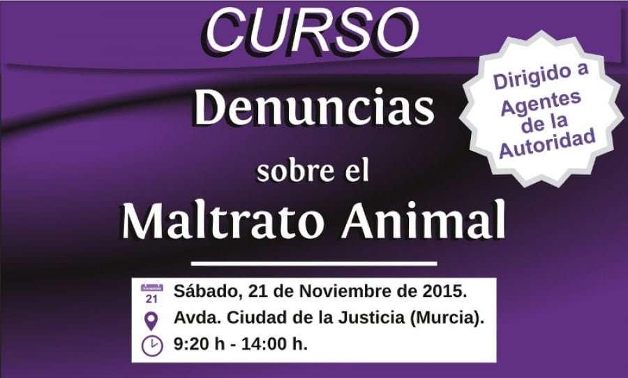 Curso «Denuncias sobre el Maltrato Animal» dirigido a Agentes de la Autoridad