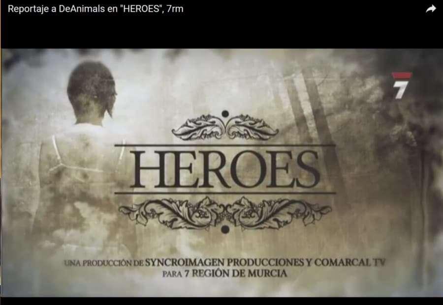 Reportaje a DeAnimals y Colaboradores | Programa HEROES, TV-Murcia